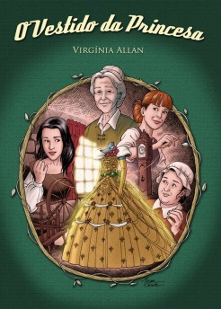 """Capa para o livro """"O Vestido da Princesa"""", de Virgínia allan"""